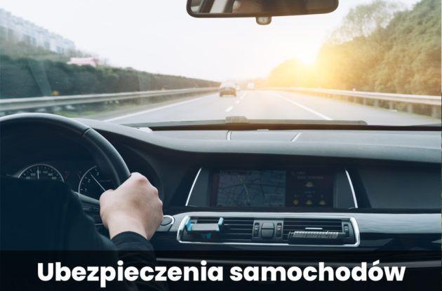 Ubezpieczenia samochodów (oraz innych pojazdów)