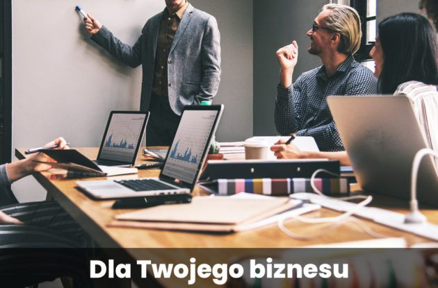 Dla Twojego biznesu